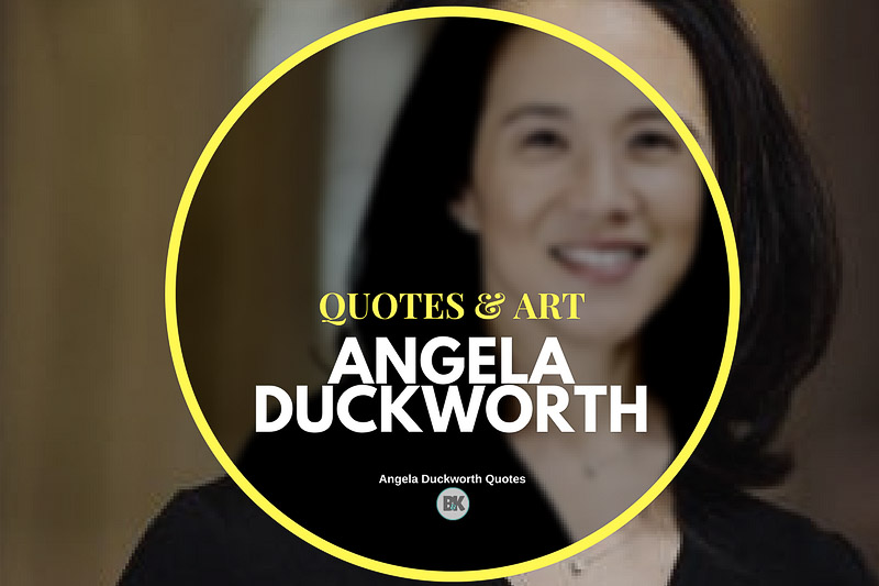 angela duckworth quotes collection