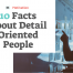 10 Facts About Detail Oriented People Cover