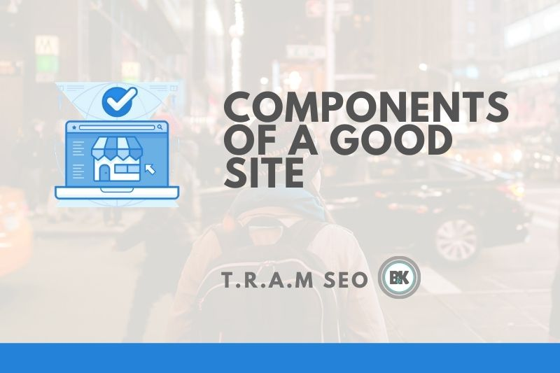 Must-have Components for a Successful Site